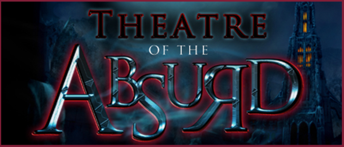 """The theatre of absurd is the true theatre of our time"" – Martin Esslin The theatre of absurd is a designation given to particular plays with absurd fiction post world war II."